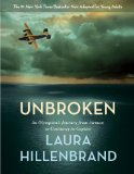 Unbroken: An Olympian's Journey from Airman to Castaway to Captive - the Young Adult Adaptation  2014 9780553397116 Front Cover