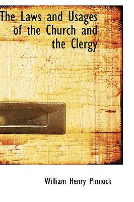 The Laws and Usages of the Church and the Clergy:   2008 edition cover