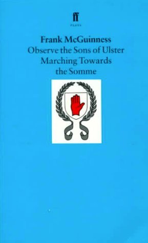 Observe the Sons of Ulster Marching Towards the Somme   1986 edition cover