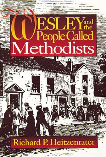 Wesley and the People Called Methodists  N/A edition cover
