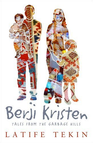 Berji Kristin Tales from the Garbage Hills  1996 (Reprint) edition cover