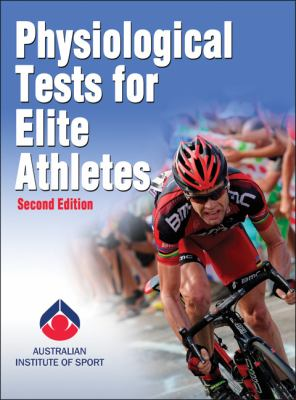 Physiological Tests for Elite Athletes  2nd 2013 edition cover