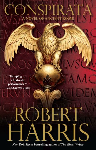 Conspirata A Novel of Ancient Rome N/A edition cover