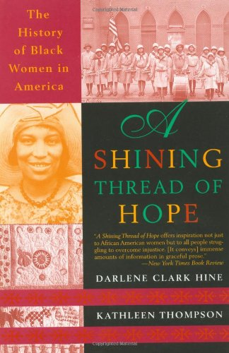 Shining Thread of Hope The History of Black Women in America  1999 (Reprint) edition cover