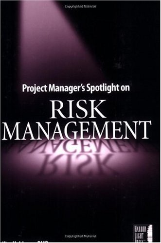 Project Manager's Spotlight on Risk Management   2005 edition cover
