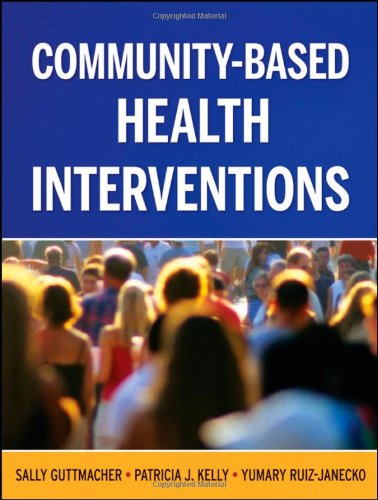 Community-Based Health Interventions  3rd 2010 edition cover