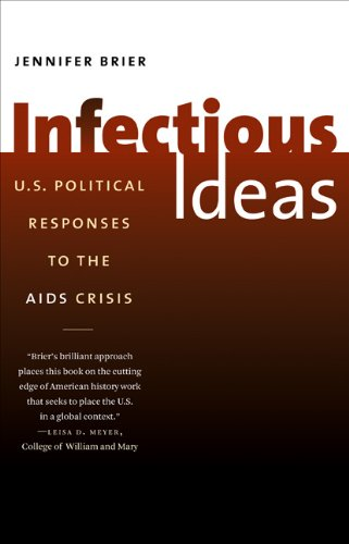 Infectious Ideas U. S. Political Responses to the AIDS Crisis  2011 edition cover