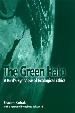 Green Halo A Bird's-Eye View of Ecological Ethics  2000 edition cover