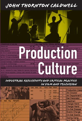 Production Culture Industrial Reflexivity and Critical Practice in Film and Television  2008 edition cover