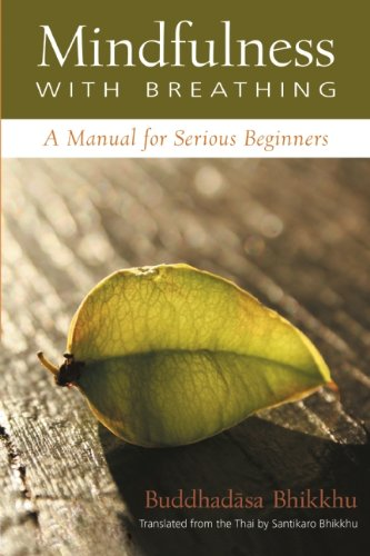 Mindfulness with Breathing A Manual for Serious Beginners  1996 edition cover