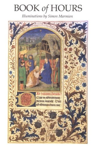 Book of Hours Illuminations by Simon Marmion N/A edition cover