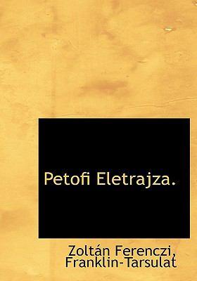 Petofi Eletrajza N/A edition cover
