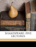 Shakespeare; Five Lectures N/A edition cover