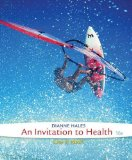 An Invitaton to Health:   2014 9781285783116 Front Cover