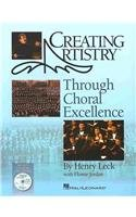 Creating Artistry Through Choral Excellence  2008 edition cover