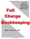 Full-Charge Bookkeeping: For the Beginner, Intermediate & Advanced Bookkeeper  2012 edition cover