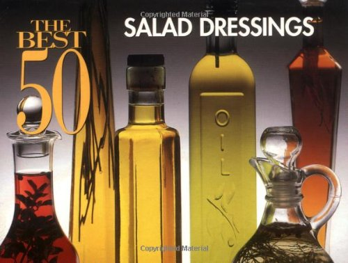 Best 50 Salad Dressings  N/A 9781558672116 Front Cover
