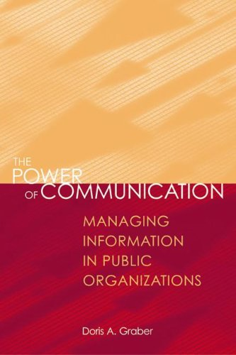 Power of Communication Managing Information in Public Organizations 2nd 2001 (Revised) edition cover