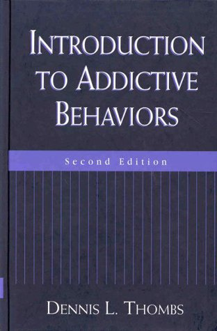 Introduction to Addictive Behaviors, Second Edition  2nd 1999 edition cover