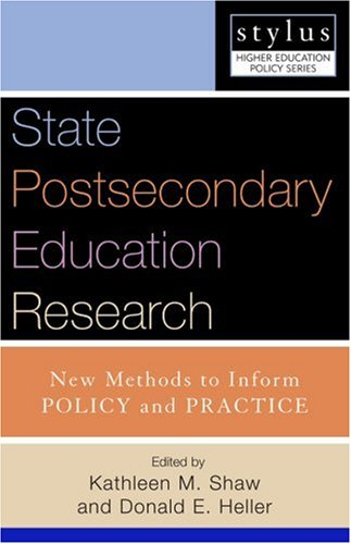 State Postsecondary Education Research New Methods to Inform Policy and Practice  2007 edition cover