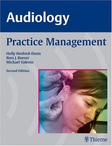 Audiology Practice Management 2nd 2007 edition cover