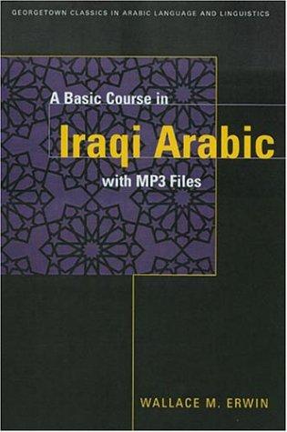 Basic Course in Iraqi Arabic   2008 (Reprint) edition cover