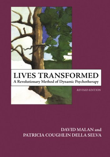Lives Transformed A Revolutionary Method of Dynamic Psychotherapy N/A edition cover