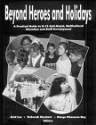 Beyond Heroes and Holidays : A Practical Guide to K-12 Anti-Racist, Multicultural Education and Staff Development 1st edition cover