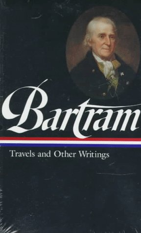 Bartram Travels and Other Writings  1996 edition cover
