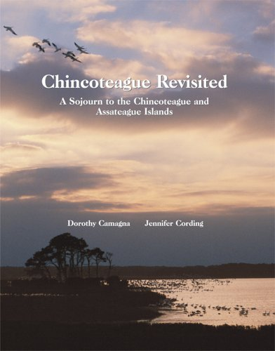 Chincoteague Revisited A Sojourn to the Chincoteague and Assateague Islands  2004 edition cover