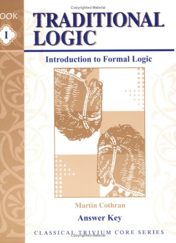 Traditional Logic I Answer Key Introduction to Formal Logic  2000 edition cover