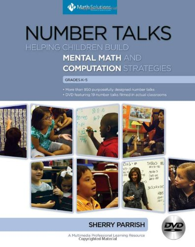 Number Talks Helping Children Build Mental Math and Computation Strategies, Grades K-5 N/A edition cover
