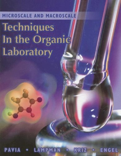Microscale and Macroscale Techniques in the Organic Laboratory   2002 (Student Manual, Study Guide, etc.) 9780030343117 Front Cover