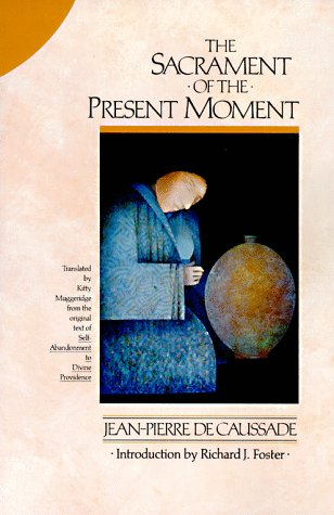 Sacrament of the Present Moment  N/A edition cover