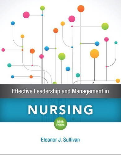 Effective Leadership and Management in Nursing  9th 2018 9780134153117 Front Cover