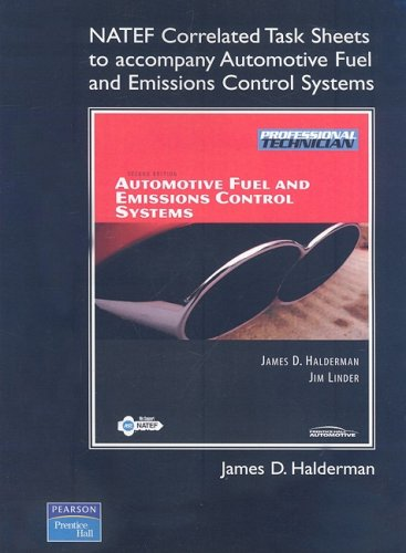 Automotive Fuel and Emissions Systems, Automotive Fuel and Emissions Control Systems NATEF Correlated Task Sheets 2nd 2009 9780135060117 Front Cover