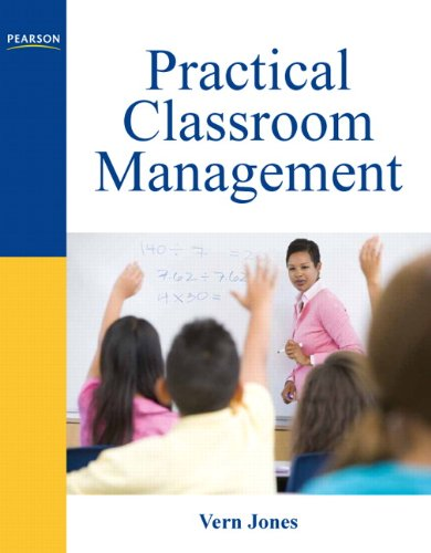 Practical Classroom Management   2011 (Revised) 9780137082117 Front Cover