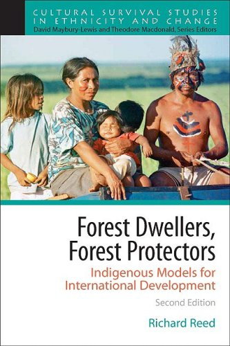 Forest Dwellers, Forest Protectors Indigenous Models for International Development 2nd 2009 (Revised) edition cover