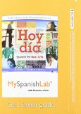 Hoy Dia Spanish for Real Life, Volume 2, Books a la Carte Plus MySpanishLab -- Access Card Package  2011 9780205983117 Front Cover