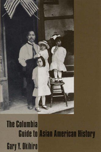 Columbia Guide to Asian American History   2005 9780231115117 Front Cover