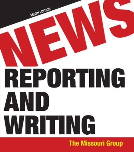 News Reporting and Writing  10th 2011 edition cover