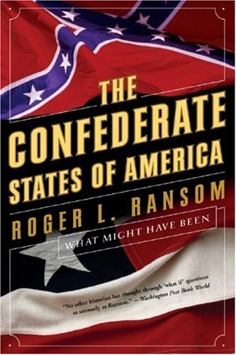 Confederate States of America What Might Have Been  2006 9780393329117 Front Cover