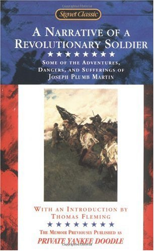 Narrative of a Revolutionary Soldier Some Adventures, Dangers, and Sufferings of Joseph Plumb Martin  2001 edition cover