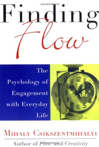 Finding Flow The Psychology of Engagement with Everyday Life  1997 edition cover