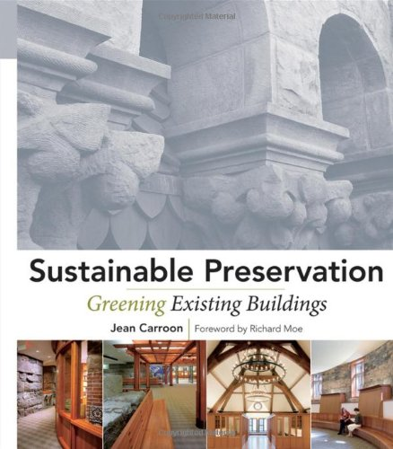 Sustainable Preservation Greening Existing Buildings  2011 edition cover