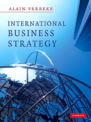 International Business Strategy Rethinking the Foundations of Global Corporate Success  2008 edition cover