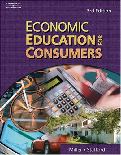 Economic Education for Consumers  3rd 2006 (Revised) edition cover