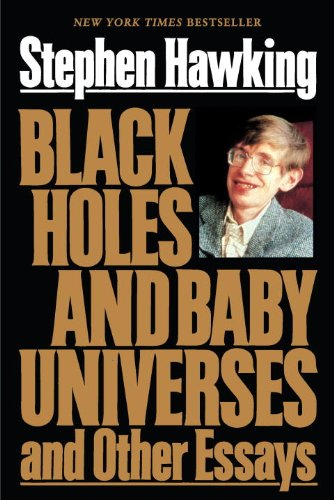 Black Holes and Baby Universes And Other Essays N/A 9780553374117 Front Cover