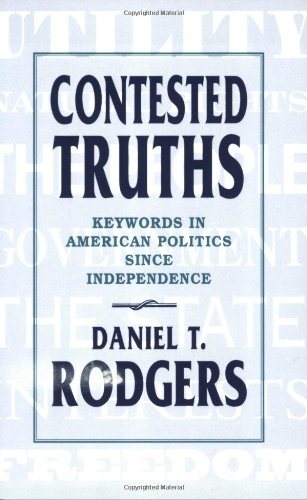 Contested Truths Keywords in American Politics since Independence  1987 edition cover