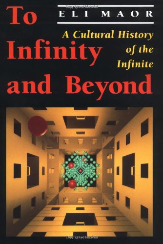 To Infinity and Beyond A Cultural History of the Infinite  1991 edition cover